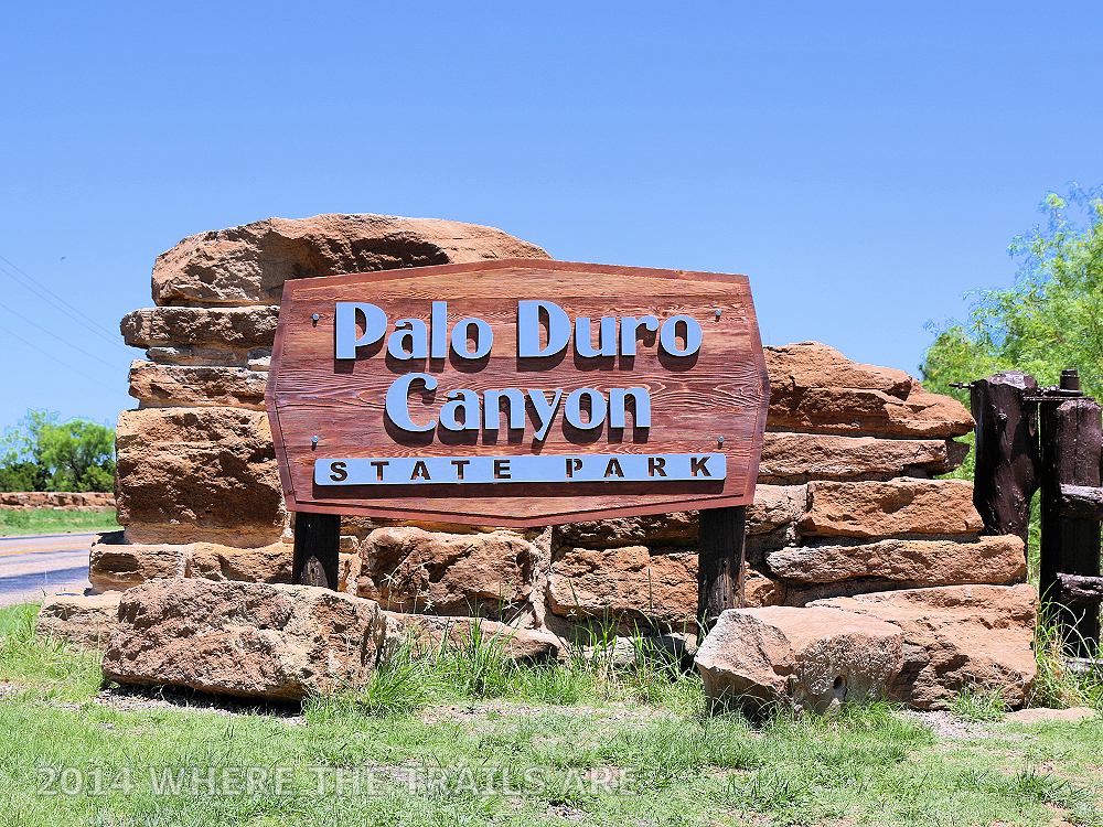 Palo Duro Canyon, Canyon TX - Where The Trails Are…
